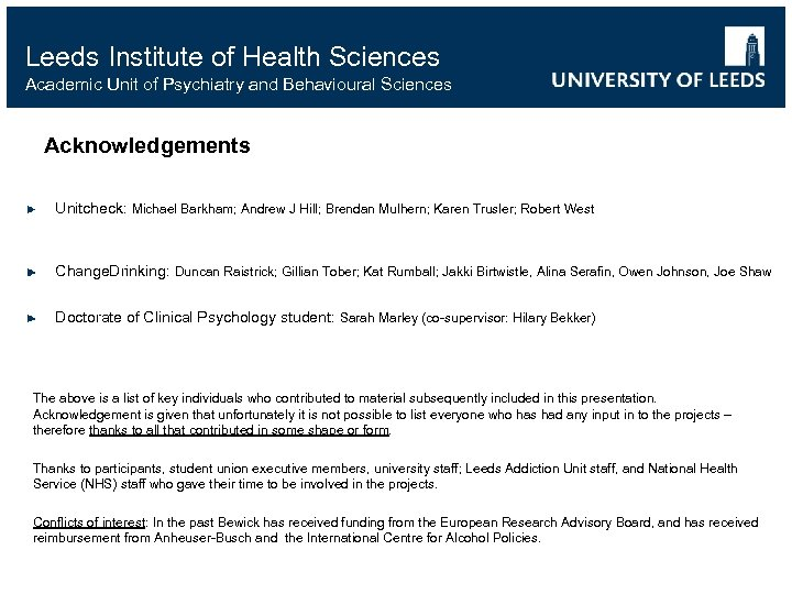 Leeds Institute of Health Sciences Academic Unit of Psychiatry and Behavioural Sciences Acknowledgements Unitcheck: