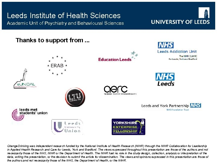 Leeds Institute of Health Sciences Academic Unit of Psychiatry and Behavioural Sciences Thanks to