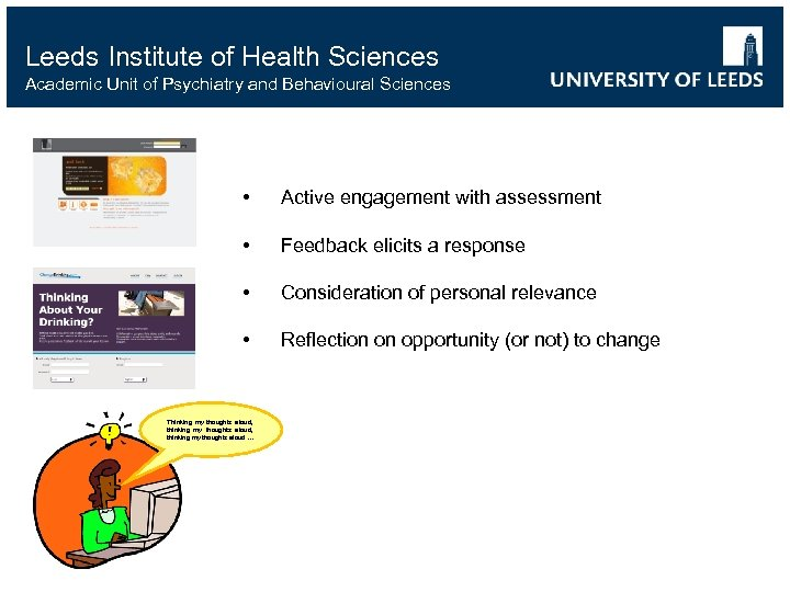 Leeds Institute of Health Sciences Academic Unit of Psychiatry and Behavioural Sciences • Active