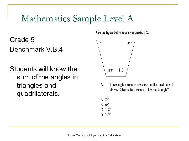 Mathematics Sample Level A Grade 5 Benchmark V. B. 4 Students will know the