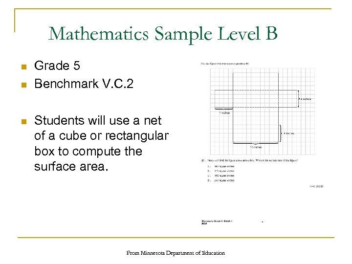 Mathematics Sample Level B n n n Grade 5 Benchmark V. C. 2 Students
