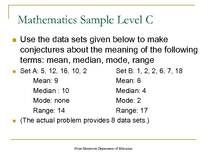 Mathematics Sample Level C n n n Use the data sets given below to