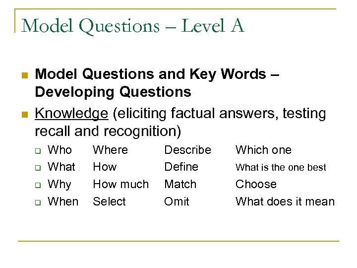 Model Questions – Level A n n Model Questions and Key Words – Developing