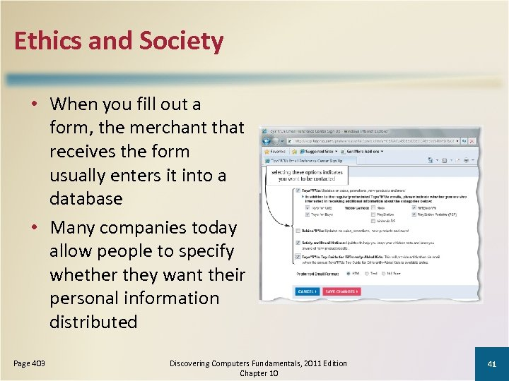 Ethics and Society • When you fill out a form, the merchant that receives