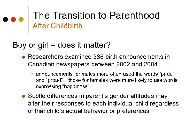 The Transition to Parenthood After Childbirth Boy or girl – does it matter? l