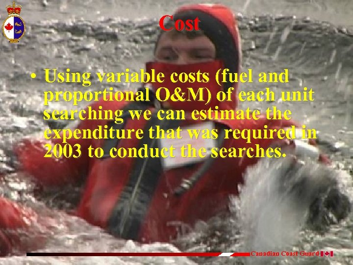 Cost • Using variable costs (fuel and proportional O&M) of each unit searching we