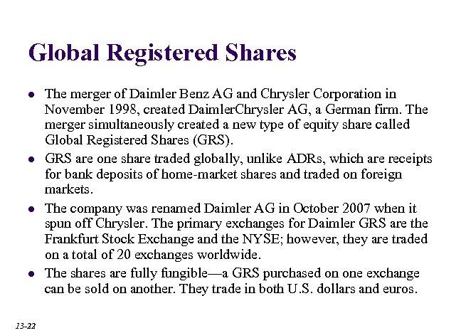 Global Registered Shares l l 13 -22 The merger of Daimler Benz AG and