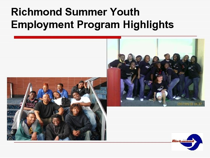 Richmond Summer Youth Employment Program Highlights