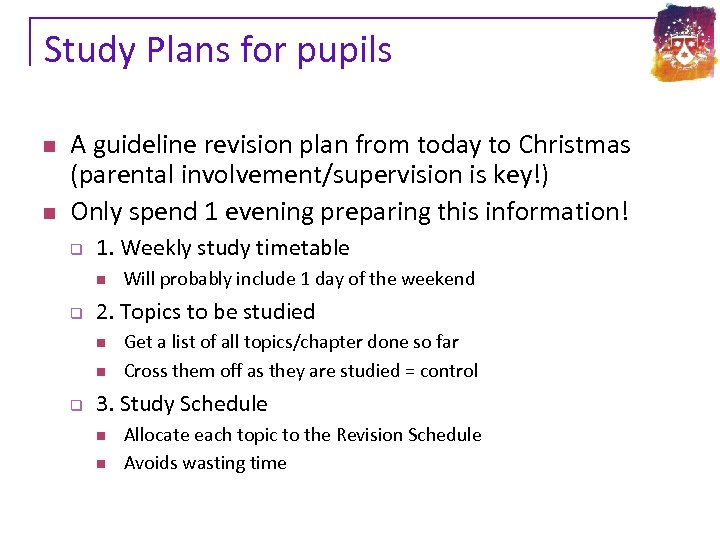 Study Plans for pupils n n A guideline revision plan from today to Christmas