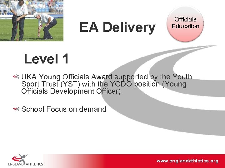 EA Delivery Officials Education Level 1 UKA Young Officials Award supported by the Youth