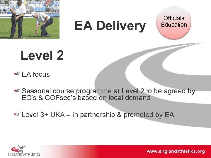 EA Delivery Officials Education Level 2 EA focus Seasonal course programme at Level 2