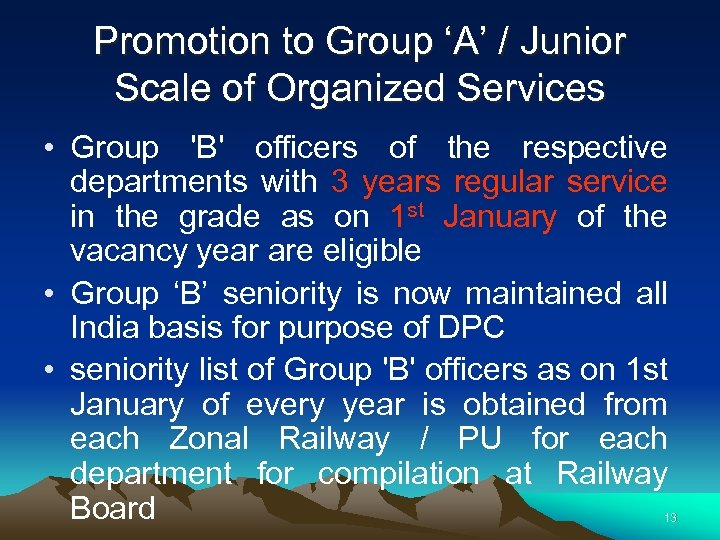 Promotion to Group 'A' / Junior Scale of Organized Services • Group 'B' officers