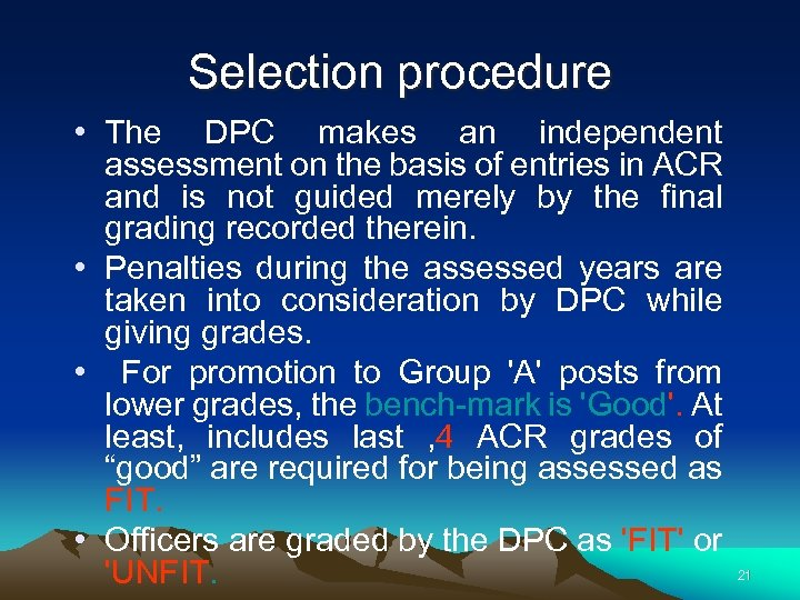 Selection procedure • The DPC makes an independent assessment on the basis of entries