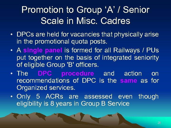 Promotion to Group 'A' / Senior Scale in Misc. Cadres • DPCs are held