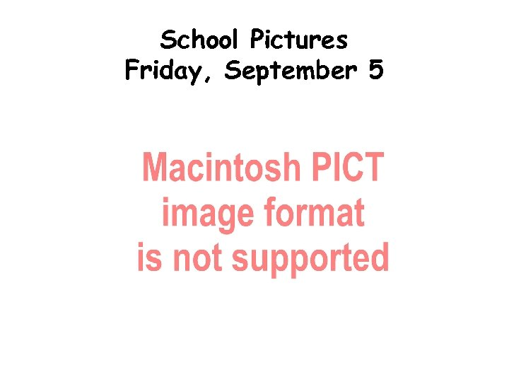 School Pictures Friday, September 5
