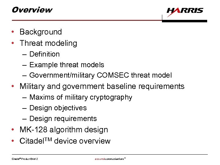 Overview • Background • Threat modeling – Definition – Example threat models – Government/military