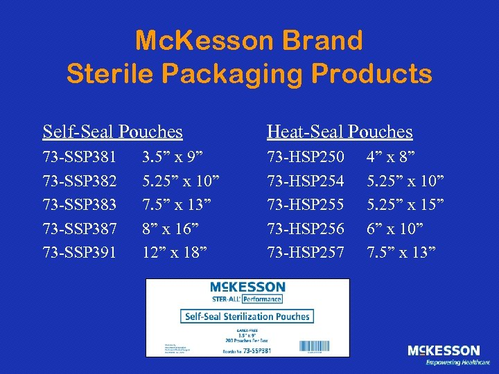 Mc. Kesson Brand Sterile Packaging Products Self-Seal Pouches Heat-Seal Pouches 73 -SSP 381 73