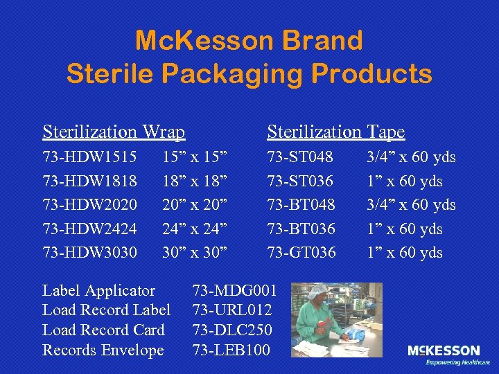 Mc. Kesson Brand Sterile Packaging Products Sterilization Wrap Sterilization Tape 73 -HDW 1515 73