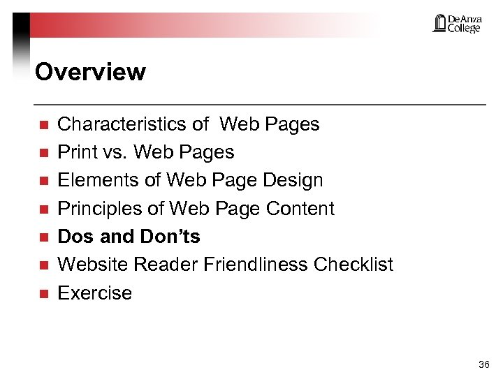 Overview n n n n Characteristics of Web Pages Print vs. Web Pages Elements