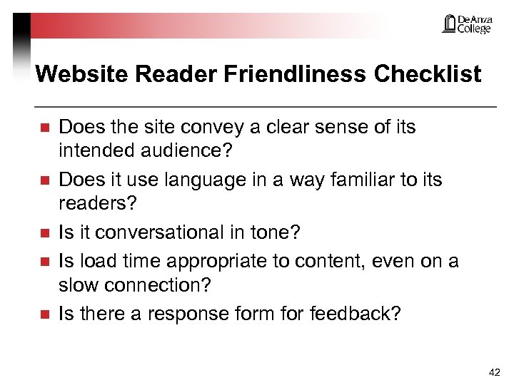 Website Reader Friendliness Checklist n n n Does the site convey a clear sense