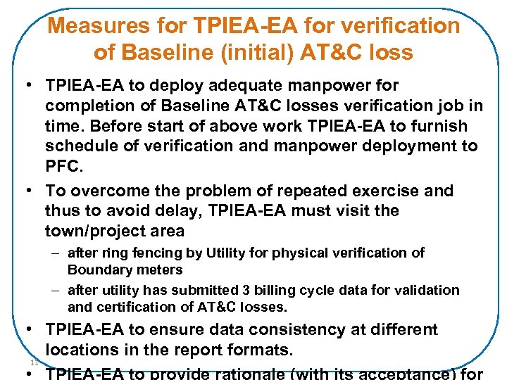 Measures for TPIEA-EA for verification of Baseline (initial) AT&C loss • TPIEA-EA to deploy