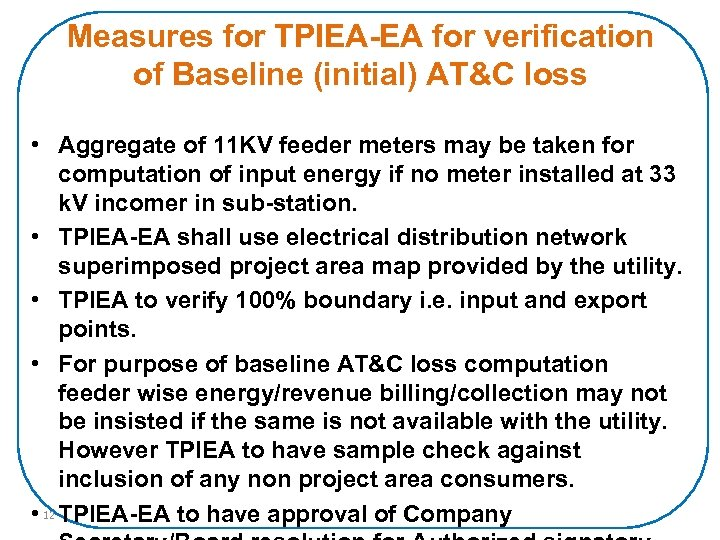 Measures for TPIEA-EA for verification of Baseline (initial) AT&C loss • Aggregate of 11