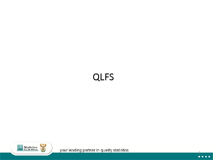 QLFS 4
