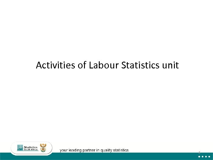 Activities of Labour Statistics unit 8