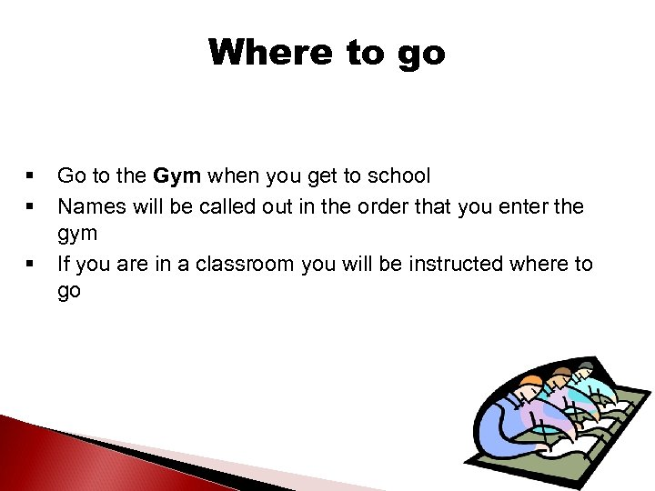 Where to go § § § Go to the Gym when you get to
