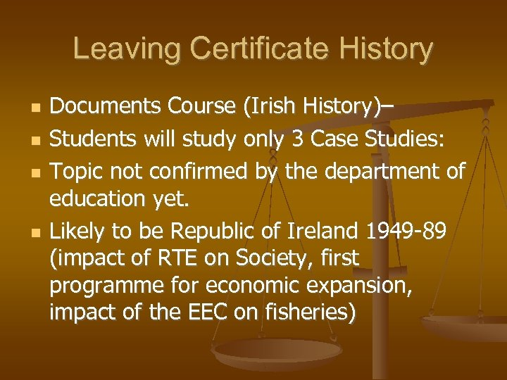 Leaving Certificate History Documents Course (Irish History)– Students will study only 3 Case Studies: