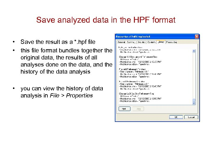 Save analyzed data in the HPF format • Save the result as a *.