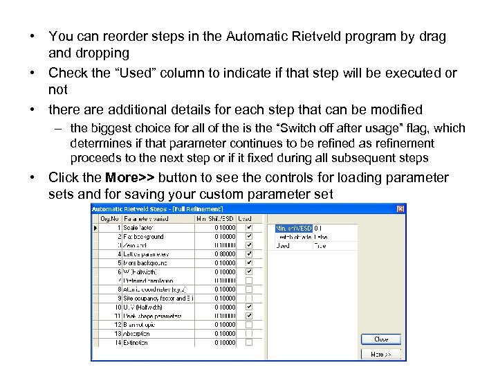 • You can reorder steps in the Automatic Rietveld program by drag and