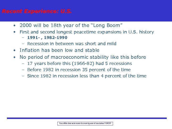 """Recent Experience: U. S. • 2000 will be 18 th year of the """"Long"""