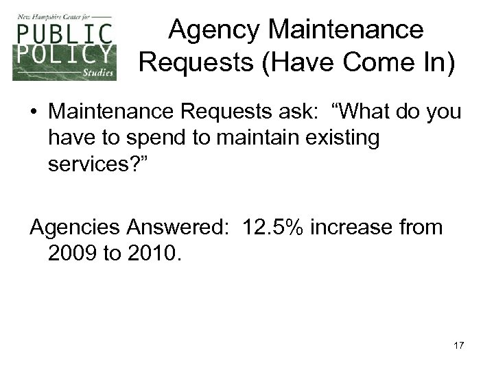 "Agency Maintenance Requests (Have Come In) • Maintenance Requests ask: ""What do you have"