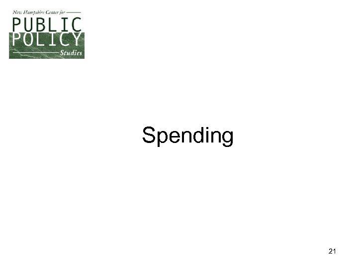 Spending 21