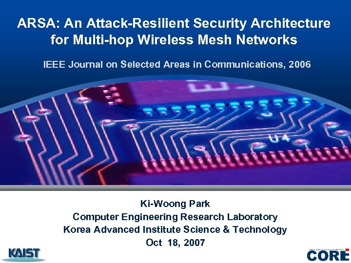 ARSA: An Attack-Resilient Security Architecture for Multi-hop Wireless Mesh Networks IEEE Journal on Selected