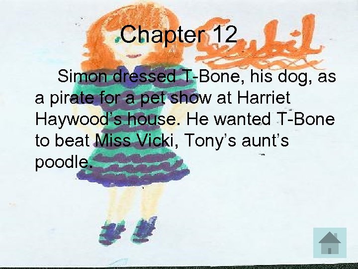 Chapter 12 Simon dressed T-Bone, his dog, as a pirate for a pet show
