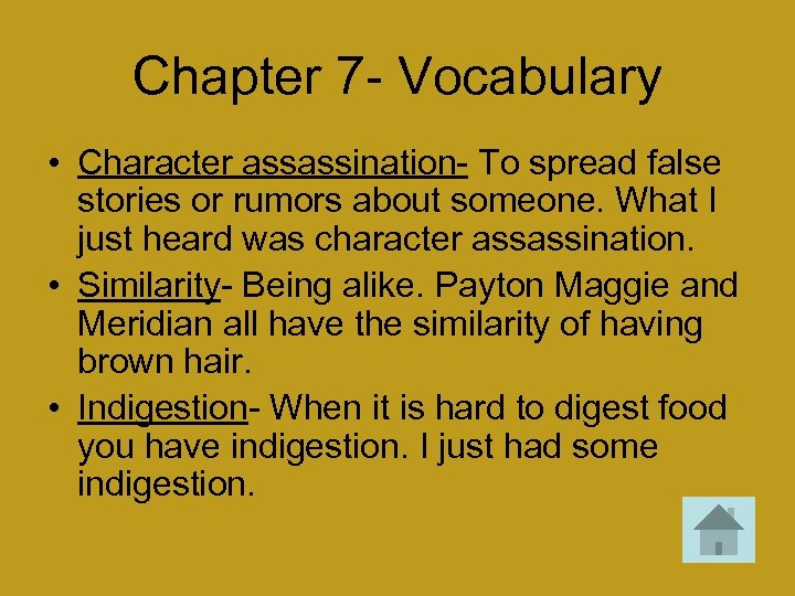 Chapter 7 - Vocabulary • Character assassination- To spread false stories or rumors about