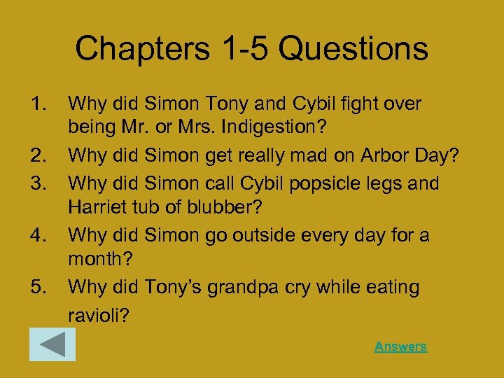 Chapters 1 -5 Questions 1. 2. 3. 4. 5. Why did Simon Tony and
