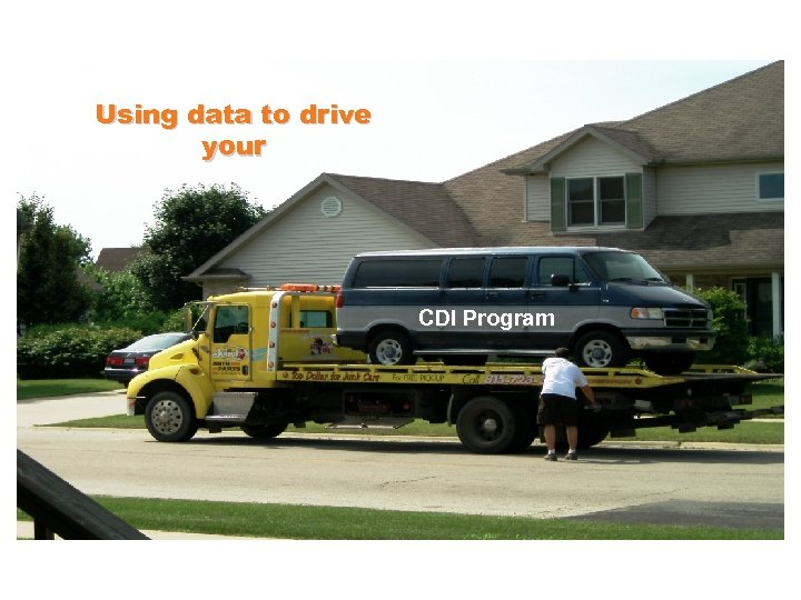 Using data to drive your CDI Program