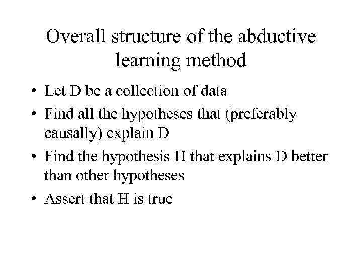 Overall structure of the abductive learning method • Let D be a collection of