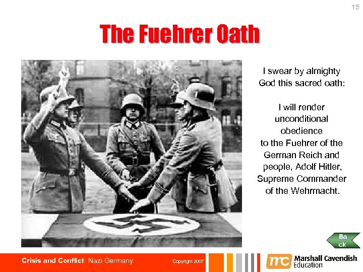 15 The Fuehrer Oath I swear by almighty God this sacred oath: I will