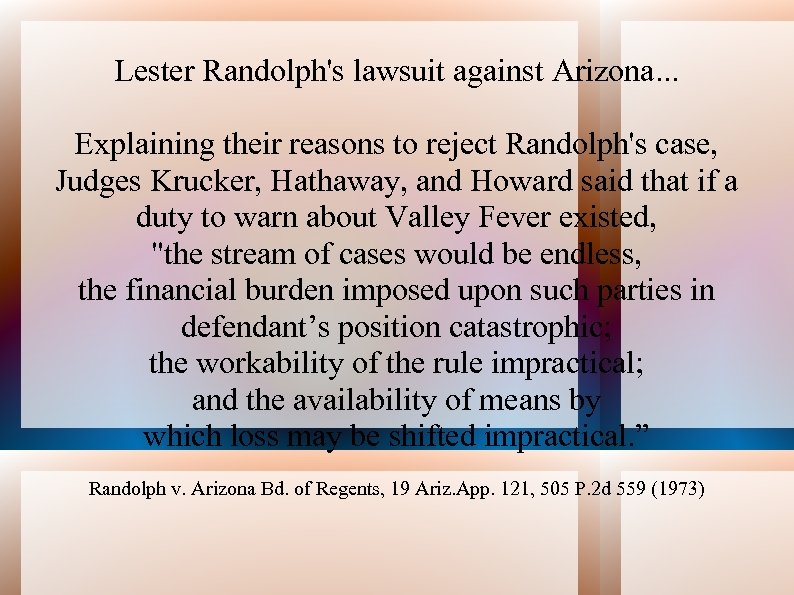 Lester Randolph's lawsuit against Arizona. . . Explaining their reasons to reject Randolph's case,