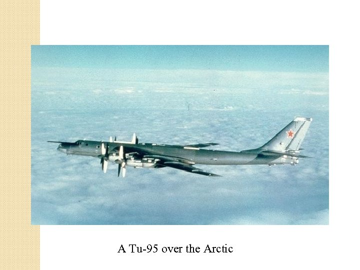 A Tu-95 over the Arctic