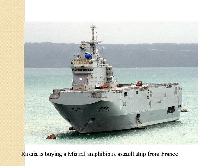 Russia is buying a Mistral amphibious assault ship from France