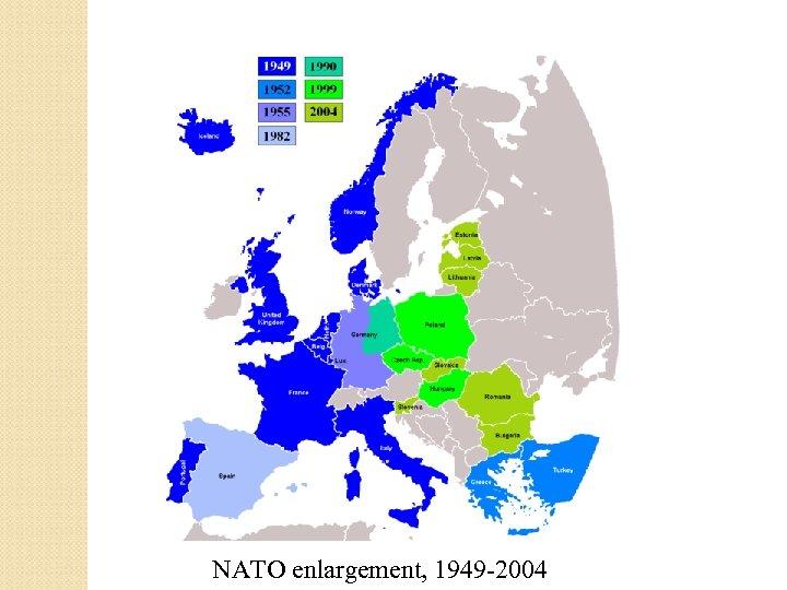 NATO enlargement, 1949 -2004