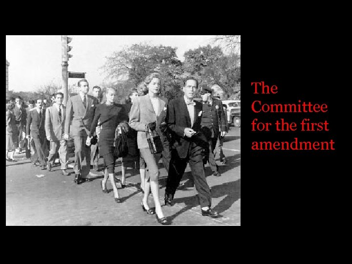 The Committee for the first amendment
