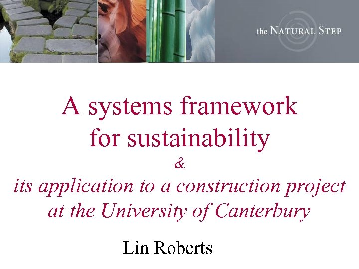 A systems framework for sustainability & its application to a construction project at the
