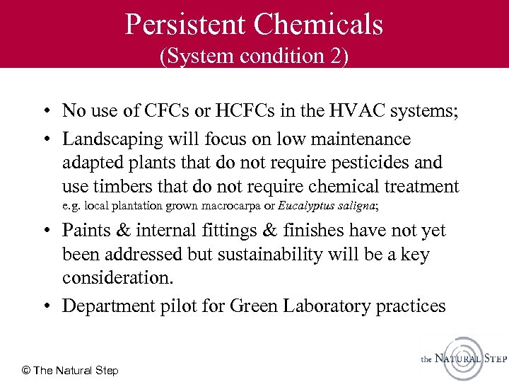 Persistent Chemicals (System condition 2) • No use of CFCs or HCFCs in the