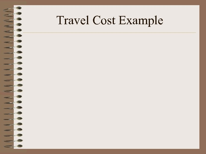 Travel Cost Example